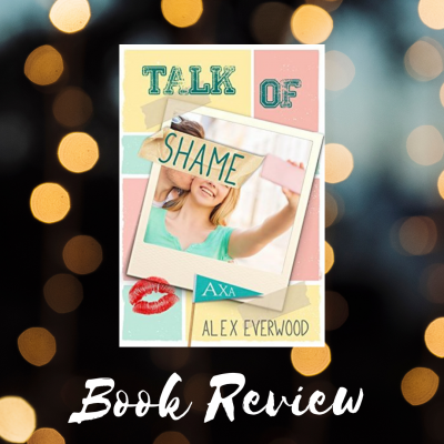 Talk of Shame by Alex Everwood | Book Review