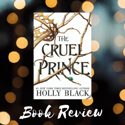 The Cruel Prince by Holly Black | Book Review