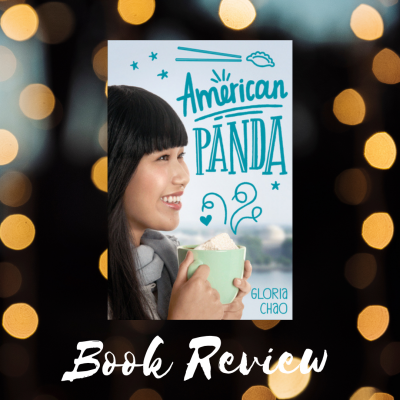 American Panda by Gloria Chao: A Book Review