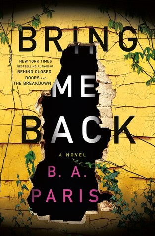 Cover of Bring me Back by B.A. Paris