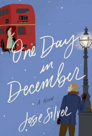 Cover of One Day in December by Josie Silver
