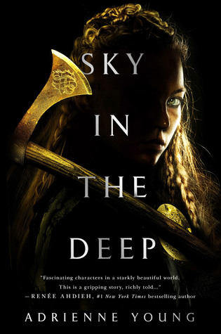 Cover of Sky in the Deep by Adrienne Young