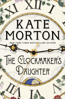 Cover of The Clockmaker's Daughter by Kate Morton