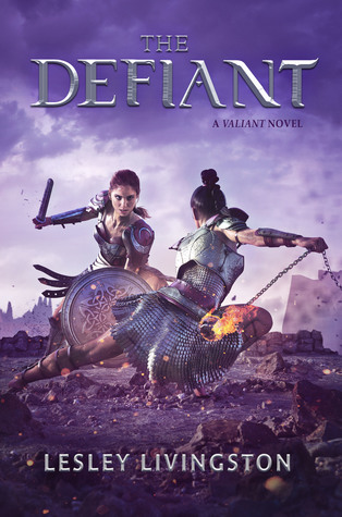 Cover of The Defiant by Lesley Livingston