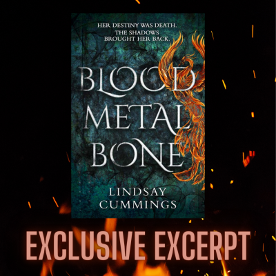 Exclusive Excerpt From Blood Metal Bone By Lindsay Cummings