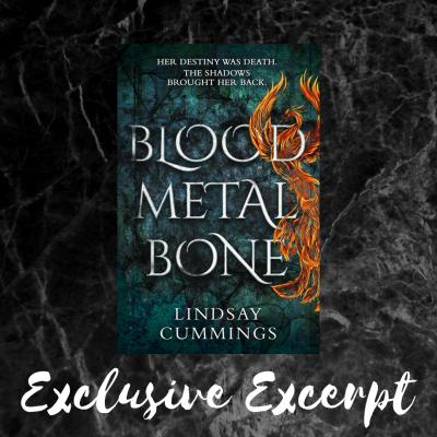 Exclusive Excerpt From Blood Metal Bone By Lindsay Cummings