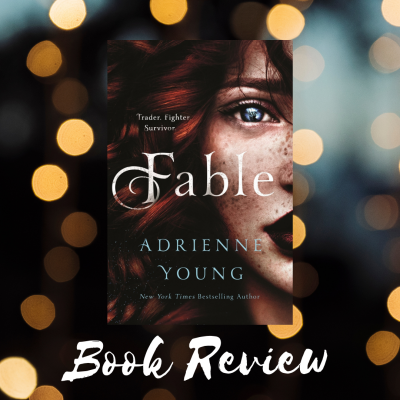 Fable by Adrienne Young | Book Review